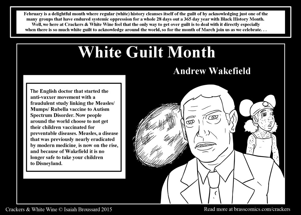 White Guilt Month: Andrew Wakefield