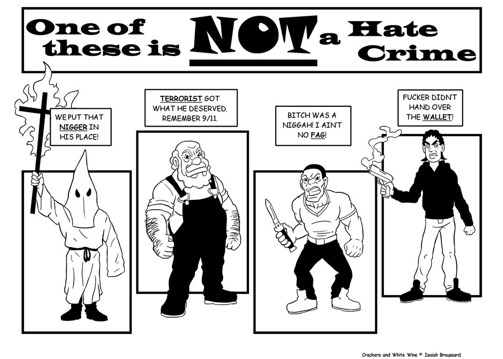 One of These is NOT a Hate Crime